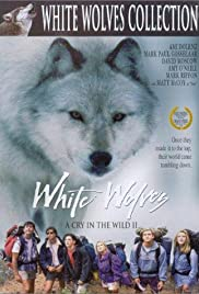 White Wolves: A Cry in the Wild II Poster