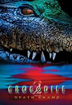 Crocodile 2: Death Swamp