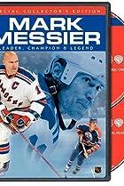 Image of Mark Messier - Leader, Champion & Legend