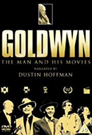 Goldwyn: The Man and His Movies Poster