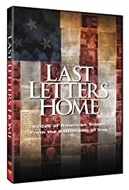 Last Letters Home: Voices of American Troops from the Battlefields of Iraq Poster