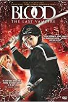 Image of Blood: The Last Vampire