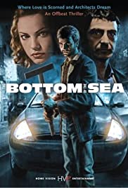 The Bottom of the Sea (2003) Poster - Movie Forum, Cast, Reviews