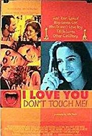 I Love You, Don't Touch Me! (1997) Poster - Movie Forum, Cast, Reviews