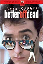 Primary image for Better Off Dead...