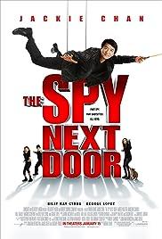 The Spy Next Door(2010) Poster - Movie Forum, Cast, Reviews