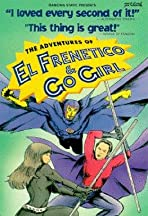The Adventures of El Frenetico and Go Girl