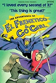 The Adventures of El Frenetico and Go Girl Poster