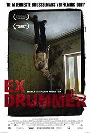 Ex Drummer(2007) Poster - Movie Forum, Cast, Reviews