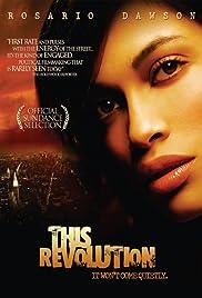 This Revolution(2005) Poster - Movie Forum, Cast, Reviews