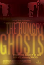 The Hungry Ghosts (2009) Poster - Movie Forum, Cast, Reviews