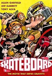 Skateboard(1978) Poster - Movie Forum, Cast, Reviews