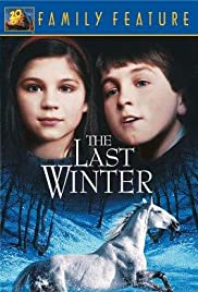The Last Winter (1989) Poster - Movie Forum, Cast, Reviews