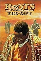 Image of Roots: The Gift