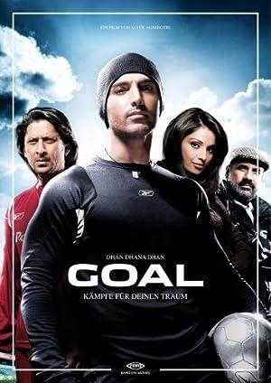 Dhan Dhana Dhan... Goal