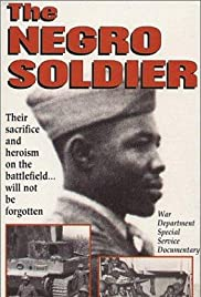 The Negro Soldier(1944) Poster - Movie Forum, Cast, Reviews