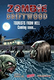 Zombie Driftwood (2010) Poster - Movie Forum, Cast, Reviews