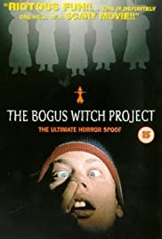 The Bogus Witch Project (2000) Poster - Movie Forum, Cast, Reviews