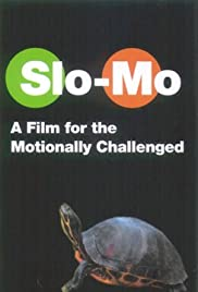 Slo-Mo (2001) Poster - Movie Forum, Cast, Reviews
