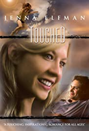 Touched (2005) Poster - Movie Forum, Cast, Reviews