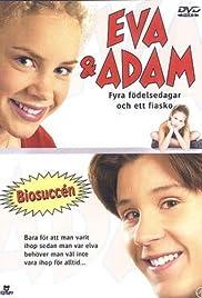 Eva & Adam - Fyra födelsedagar och ett fiasko(2001) Poster - Movie Forum, Cast, Reviews