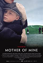 Mother of Mine (2005) Poster - Movie Forum, Cast, Reviews