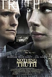Nothing But the Truth (2008) Poster - Movie Forum, Cast, Reviews