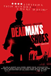 Dead Man's Shoes (2004) Poster - Movie Forum, Cast, Reviews