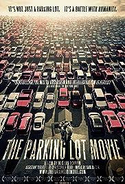 The Parking Lot Movie(2010) Poster - Movie Forum, Cast, Reviews