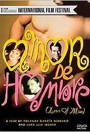Amor de hombre Poster