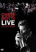 Chris Botti Live: With Orchestra and Special Guests