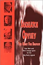 Image of Sasquatch Odyssey: The Hunt for Bigfoot