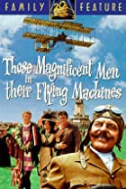 Image of Those Magnificent Men in Their Flying Machines or How I Flew from London to Paris in 25 hours 11 minutes