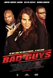 Bad Guys (2008) Poster - Movie Forum, Cast, Reviews