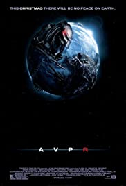 Aliens vs. Predator: Requiem (2007) Poster - Movie Forum, Cast, Reviews