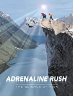 Adrenaline Rush The Science of Risk(2002)