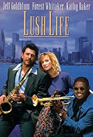 Lush Life (1993) Poster - Movie Forum, Cast, Reviews
