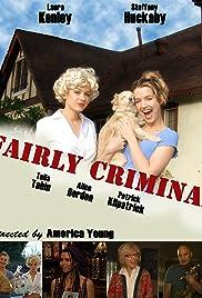 Fairly Criminal Poster