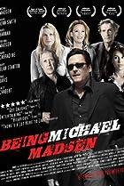Image of Being Michael Madsen