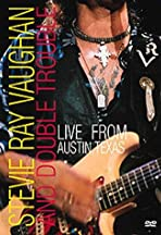 Stevie Ray Vaughan & Double Trouble: Live from Austin, Texas