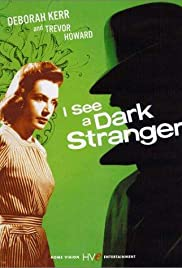 I See a Dark Stranger Poster