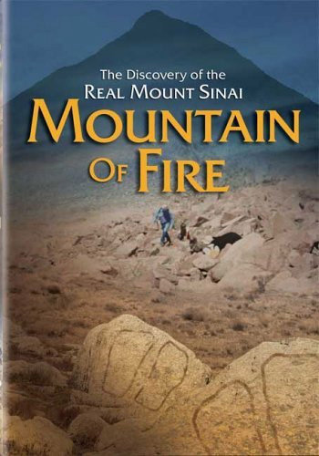 Mountain of Fire: The Search for the True Mount Sinai (2002)