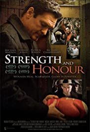 Strength and Honour (2007) Poster - Movie Forum, Cast, Reviews