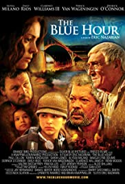 The Blue Hour (2007) Poster - Movie Forum, Cast, Reviews