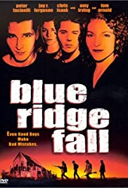 Blue Ridge Fall (1999) Poster - Movie Forum, Cast, Reviews