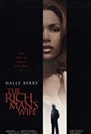 The Rich Man's Wife (1996) Poster - Movie Forum, Cast, Reviews