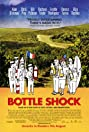 Bottle Shock (2008) Poster