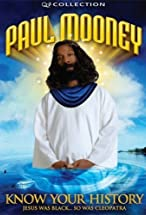 Primary image for Paul Mooney: Jesus Is Black - So Was Cleopatra - Know Your History