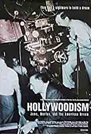 Hollywoodism: Jews, Movies and the American Dream (1998) Poster - Movie Forum, Cast, Reviews