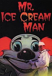 Mr. Ice Cream Man (1996) Poster - Movie Forum, Cast, Reviews